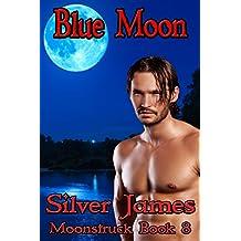 Blue Moon (Moonstruck Book 8)