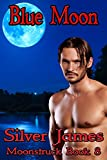 Blue Moon (Moonstruck Book 8)