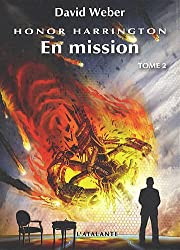Honor Harrington, Tome 2 : En mission