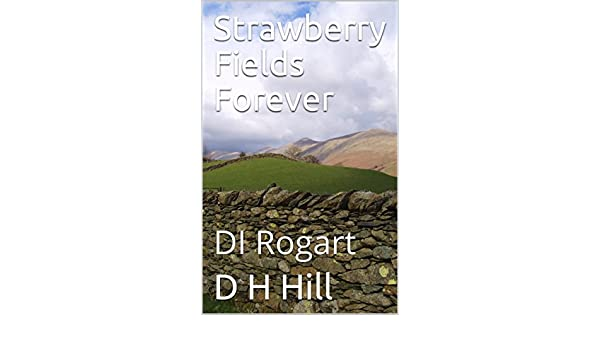 Amazon strawberry fields forever di rogart d i rogart book amazon strawberry fields forever di rogart d i rogart book 2 ebook d h hill kindle store fandeluxe Choice Image