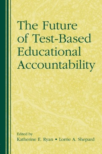 The Future of Test-Based Educational Accountability