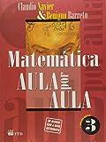Matematica Aula Por Aula - V. 03 - Geometria Analitica E Numeros Compl