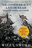 #1: The Confederacy's Last Hurrah: Spring Hill, Franklin, and Nashville