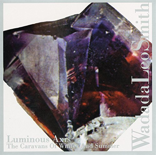 Luminous Axis - The Caravans Of Winter And Summer - Smith Axis