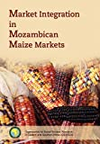 Market Integration in Mozambican Maize Markets, Charles Nzioka, 9994455265