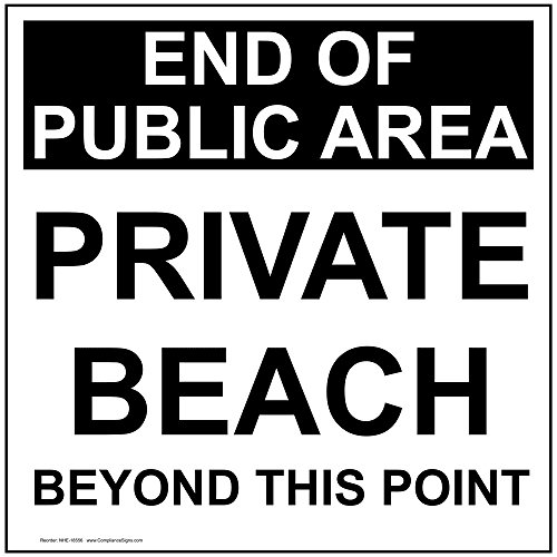 End of Public Area Private Beach Beyond This Point Label Decal, 6x6 inch Vinyl for No Soliciting/Trespass Recreation by ComplianceSigns (Public Area)