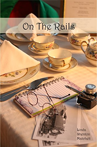 On The Rails: A Harvey Girl Story by [Shenton Matchett, Linda]