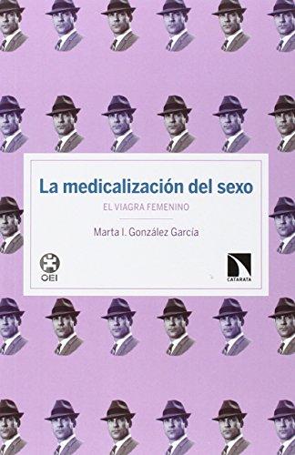 Descargar Libro La Medicalización Del Sexo María I. González García