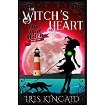 The Witch's Heart (The One Part Witch Series) (Volume 1)