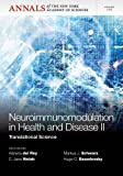 Neuroimunomodulation in Health and Disease II : Translational Science, Del Rey, 157331899X