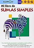 Mi Libro de Sumas Simples / Simple Addition: Edades 4-5-6 (Spanish Edition)