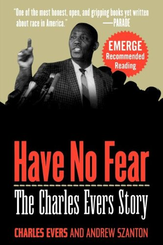 Have No Fear: The Charles Evers Story