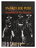 Snakey Joe Post, Guardian of the Treasure, Richard Lapidus, 0971375852