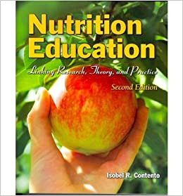 [(Nutrition Education: Linking Research, Theory, and Practice)] [Author: Isobel R. Contento] published on (October, 2014)