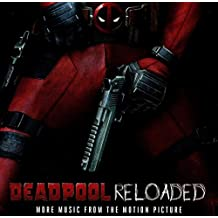 Deadpool Reloaded OST by Junkie XL / Various