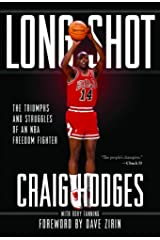 Long Shot: The Triumphs and Struggles of an NBA Freedom Fighter Hardcover