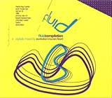 Fluid Compilation:Mixed by Evolution and Lucien Foort