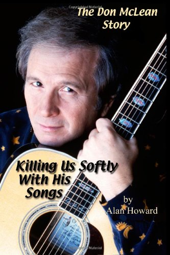 The Don McLean Story-line: Killing Us Softly With His Songs