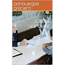 client serveur (French Edition)