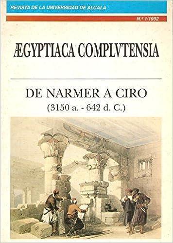 Amazon.com: De Narmer a Ciro: 3150 a.C.-642 d.C (Aegyptiaca ...