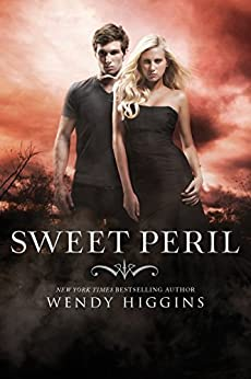 Sweet Peril (The Sweet Trilogy Book 2) by [Higgins, Wendy]