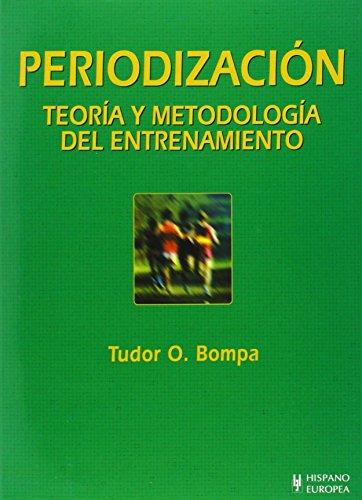 Descargar Libro Periodización. Teoría Y Metodología Del Entrenamiento Tudor O. Bompa
