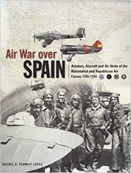 Air War Over Spain (Classic Colours)