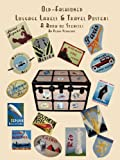 Old Fashioned Luggage Labels and Travel Posters: A Book of Stencils, Penny Vedrenne, 1435703421