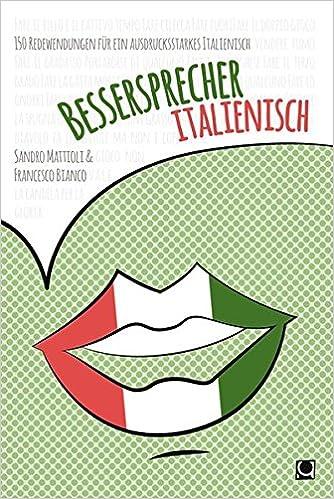 Bessersprecher Italienisch 150 Redewendungen Für Ein
