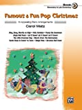 Famous and Fun Pop Christmas, Bk 3, Carol Matz, 0739082922