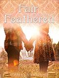 Fair Feathered (Flightless Bird series: Book 3)