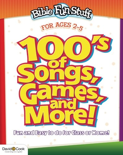 100's of Songs, Games and More for Preschoolers (Bible Funstuff) from David C Cook