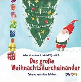 Kinderbuch Weihnachten.Das Grosse Weihnachtsdurcheinander Ein Personalisiertes
