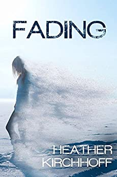 Fading by [Kirchhoff, Heather]