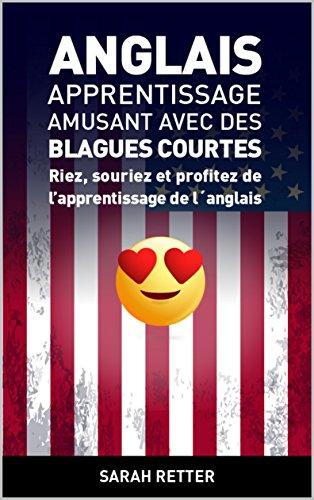 5005d476960 ANGLAIS  APPRENTISSAGE AMUSANT AVEC DES BLAGUES COURTES-  Riez ...