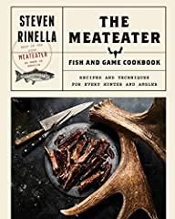 "From the host of the television series and podcast MeatEater, the long-awaited definitive guide to cooking wild game, including fish and fowl, featuring more than 100 new recipes""As a MeatEater fan who loves to cook, I can tell you that this ..."