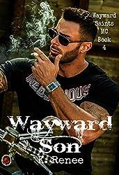 Wayward Son (Wayward Saints MC Book 4)
