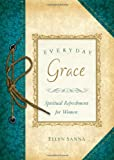 Everyday Grace, Ellyn Sanna, 1616262184