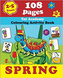 Spring Coloring And Activity Book With Puzzles Brain Games Mazes Dot To More For 2 5 Years Old Kids Volume Alex