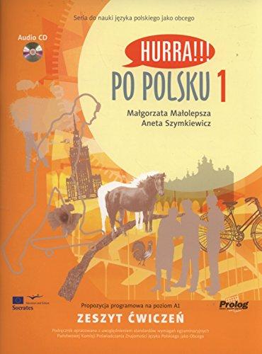 Hurra!!! Po Polsku: Student's Workbook Volume 1 (English and Polish Edition)