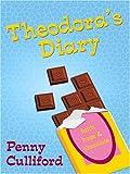 Theodora's Diary, Penny Culliford, 0786294949