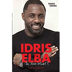Idris Elba: So, Now What?