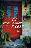 El Largo Camino A Casa, Will North, 8466634711