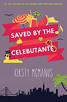 Saved by the Celebutante by [McManus, Kirsty]