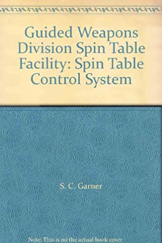 guided weapons division spin table facility spin table control rh amazon com guided weapon control systems garnell Modern Fire Control Systems