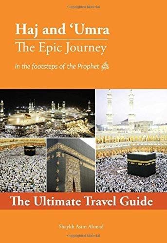 Hajj and Umrah Guide - Hajj and Umrah Made Easy