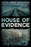 Front cover for the book House of Evidence by Viktor Arnar Ingolfsson
