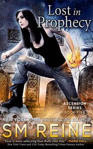 Lost In Prophecy An Urban Fantasy Novel The Ascension Series Book
