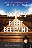 """100 Days of Right Believing Daily Readings from The Power of Right Believing"" av Joseph Prince"