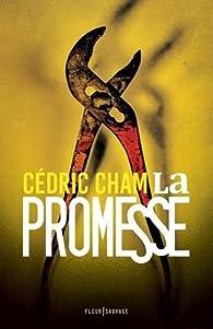 La promesse par Cédric Cham